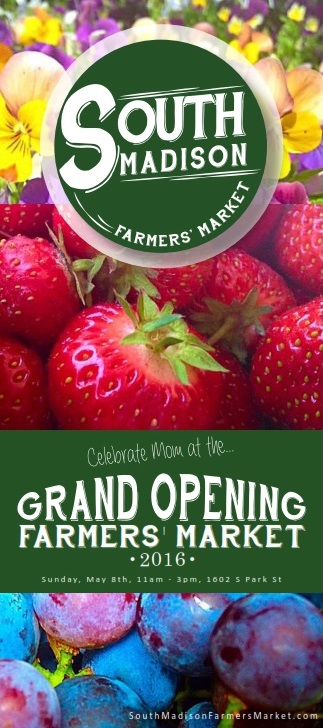 South Madison Farmers Market Has New >> Opening Day Celebration May 8th